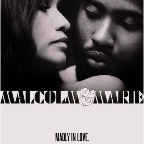 """Renk Çağı'nın Siyah-Beyazlarından """"Malcolm & Marie"""""""